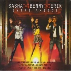 Sasha/Benny/Erik / Entre Amigos - Envío Gratuito
